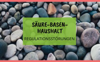 Müdigkeit durch Regulationsstörungen des Säure-Basen-Haushaltes